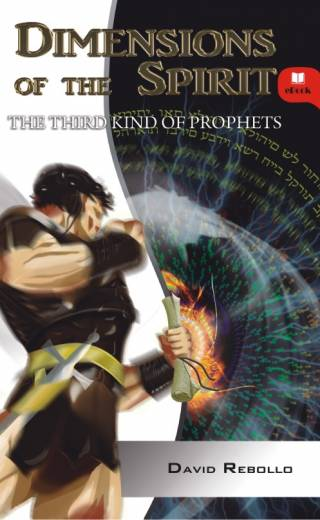 DIMENSIONS OF THE SPIRIT – The Third Kind Of Prophets